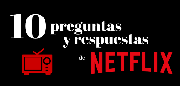Preguntas Netflix