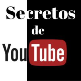 Secretos de Youtube